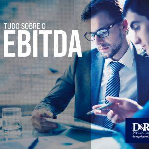 eBook - Tudo Sobre Ebitda - D&R Negócios
